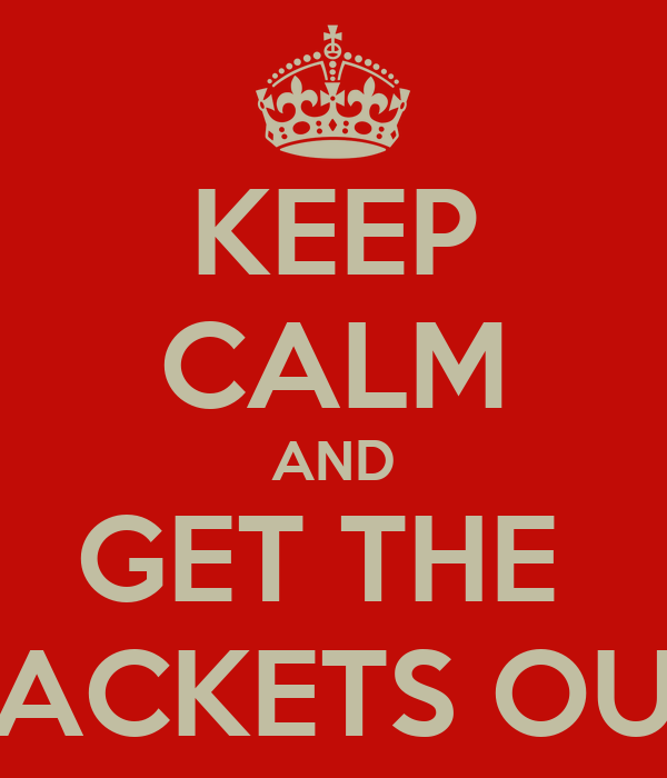 KEEP CALM AND GET THE  PACKETS OUT