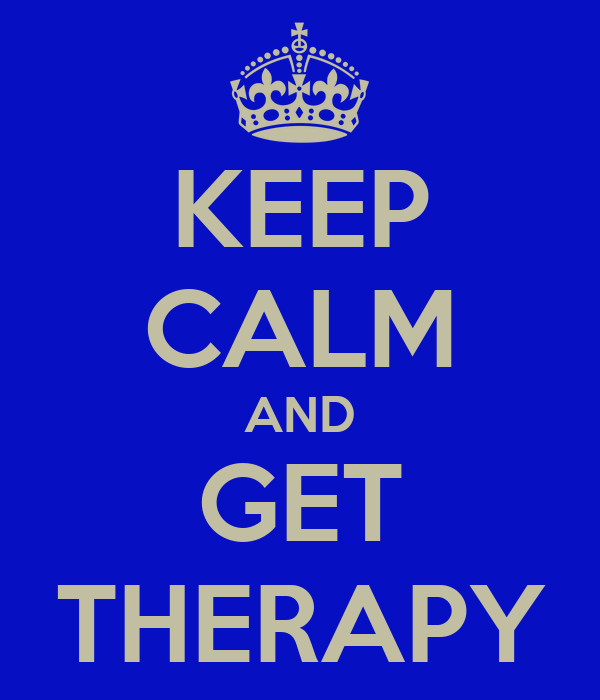 KEEP CALM AND GET THERAPY