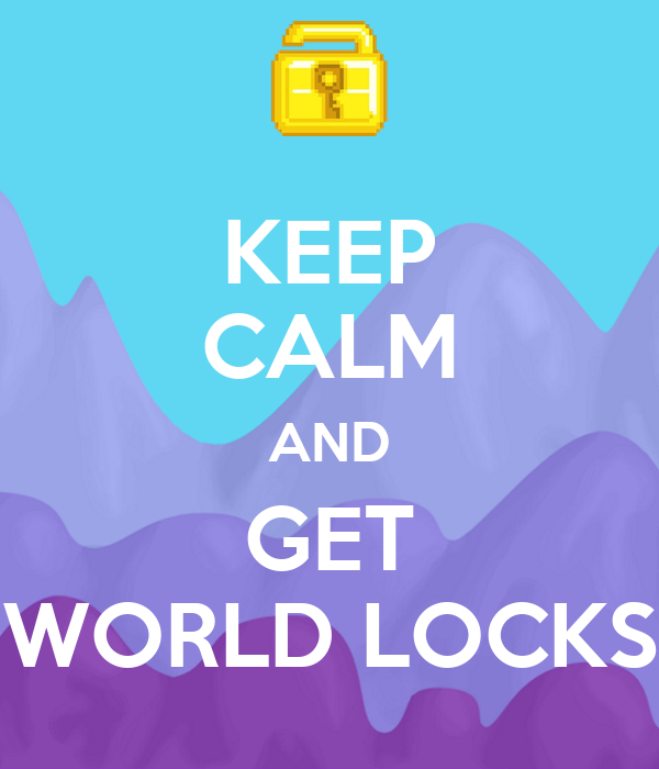 KEEP CALM AND GET WORLD LOCKS