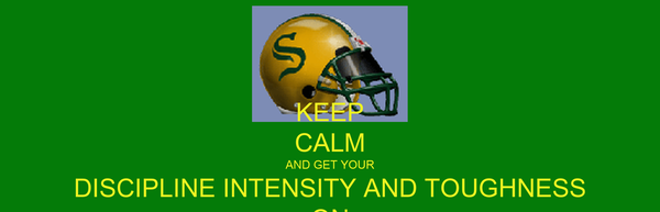 KEEP CALM AND GET YOUR DISCIPLINE INTENSITY AND TOUGHNESS ON
