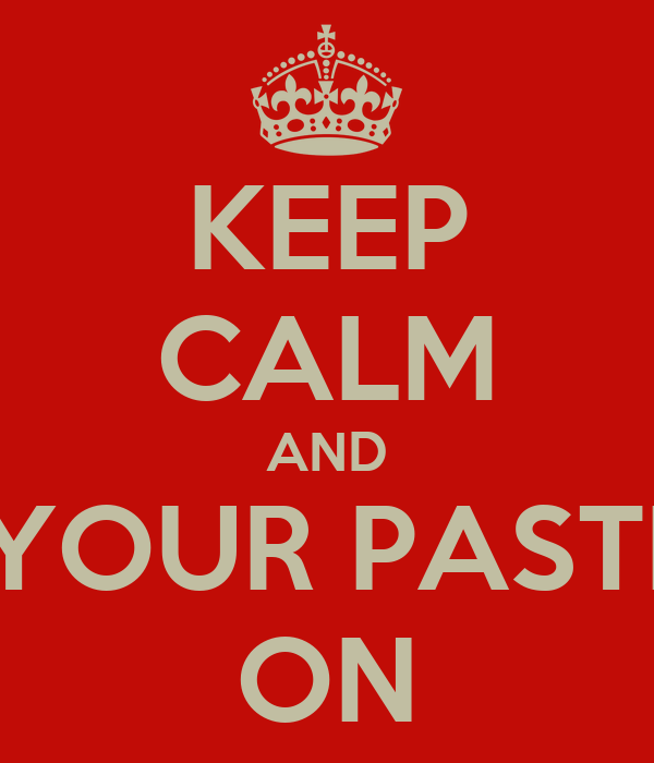 KEEP CALM AND GET YOUR PASTRAMI ON