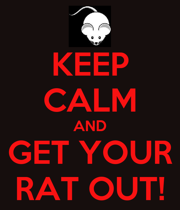 KEEP CALM AND GET YOUR RAT OUT!