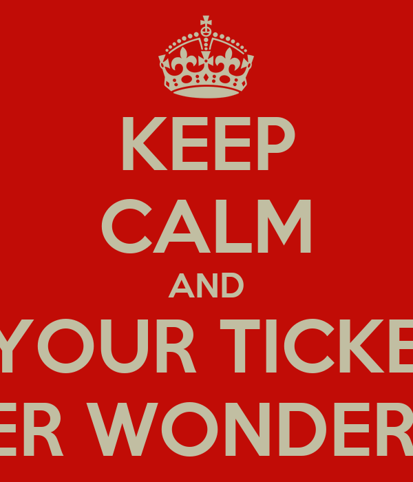 KEEP CALM AND GET YOUR TICKET TO WINTER WONDERLAND