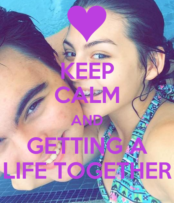 KEEP CALM AND GETTING A LIFE TOGETHER