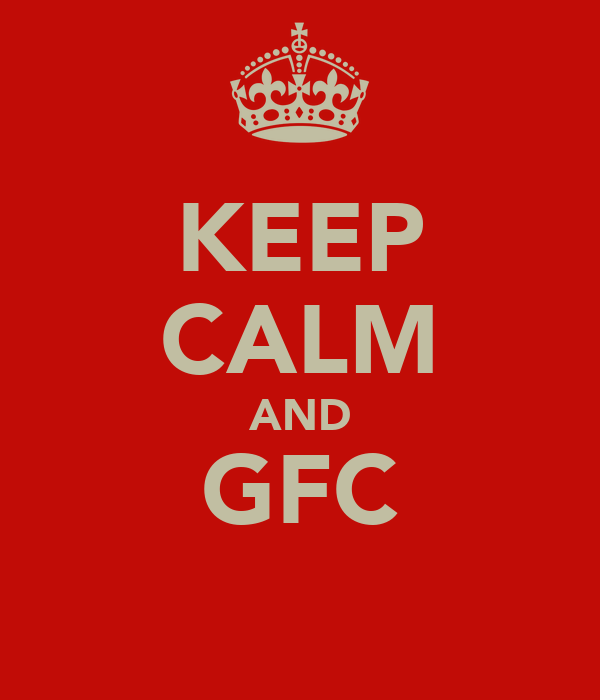 KEEP CALM AND GFC