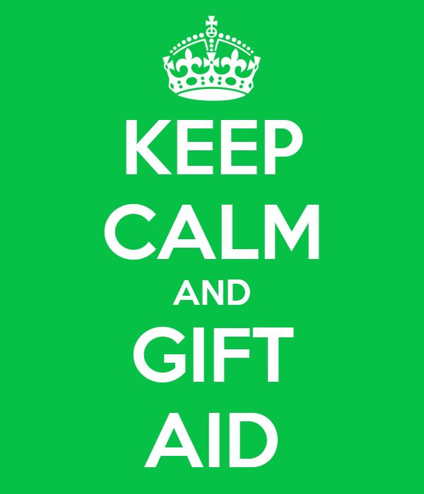 KEEP CALM AND GIFT AID