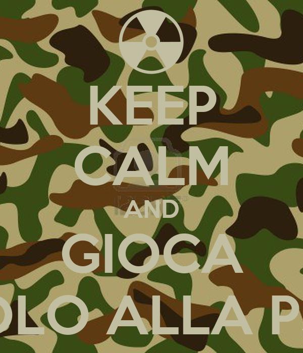 KEEP CALM AND GIOCA SOLO ALLA PS3