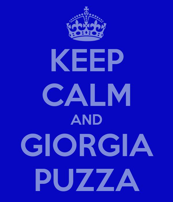 KEEP CALM AND GIORGIA PUZZA