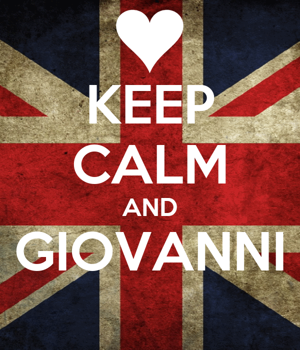 KEEP CALM AND GIOVANNI