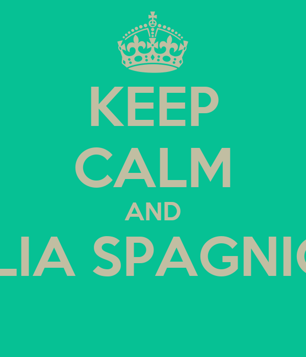 KEEP CALM AND GIULIA SPAGNIOLO