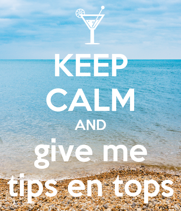 KEEP CALM AND give me tips en tops Poster | jack