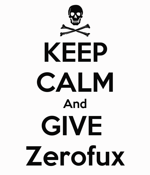 KEEP CALM And GIVE  Zerofux