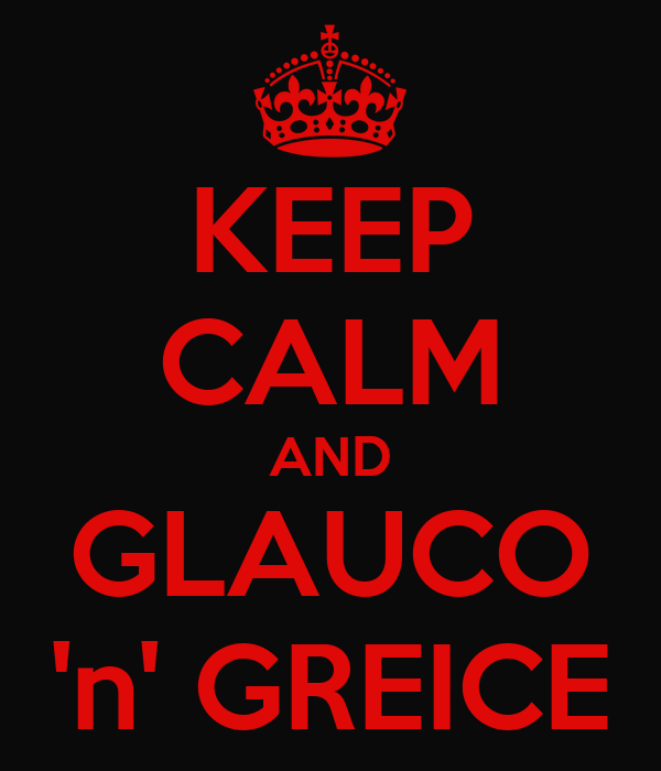 KEEP CALM AND GLAUCO 'n' GREICE
