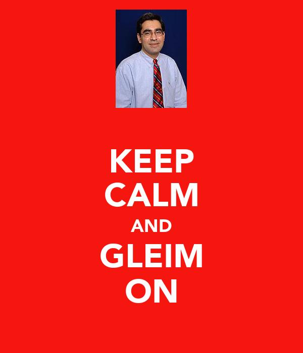 KEEP CALM AND GLEIM ON