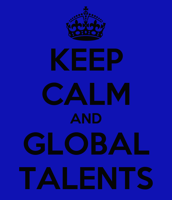 KEEP CALM AND GLOBAL TALENTS
