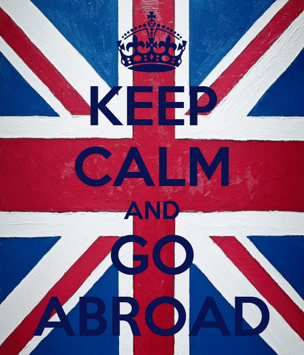 KEEP CALM AND GO ABROAD