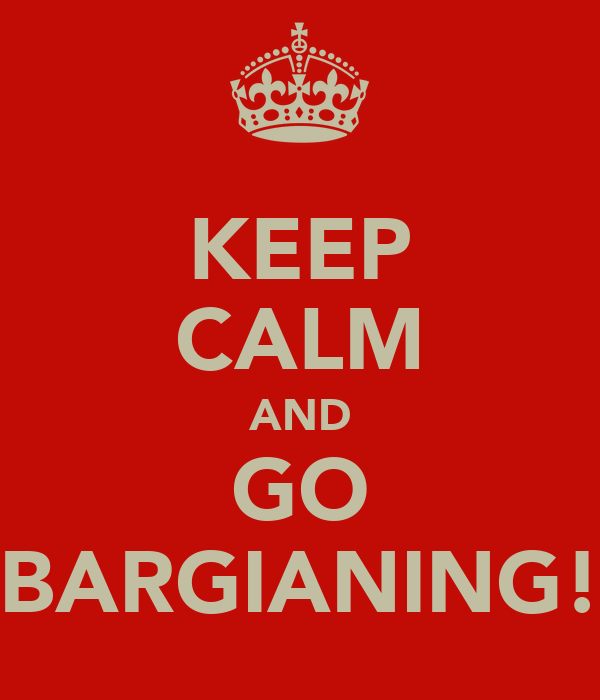 KEEP CALM AND GO BARGIANING!