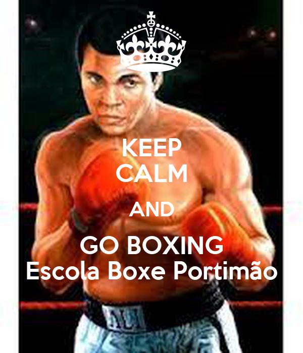 KEEP CALM AND GO BOXING Escola Boxe Portimão