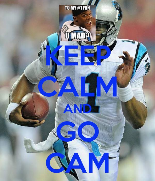 KEEP CALM AND GO CAM