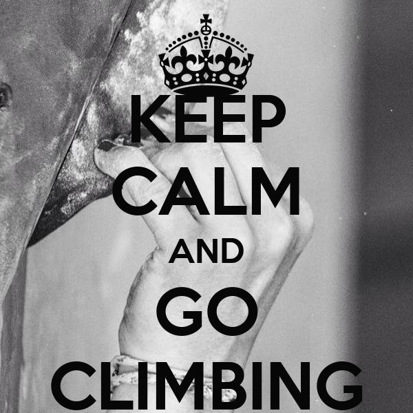 KEEP CALM AND GO CLIMBING