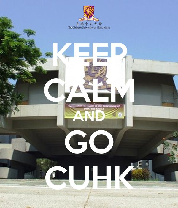 KEEP CALM AND GO CUHK