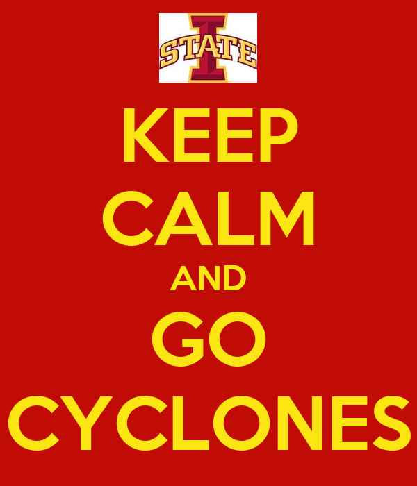 KEEP CALM AND GO CYCLONES