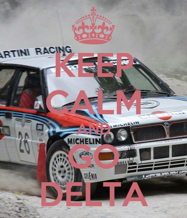 KEEP CALM AND GO DELTA