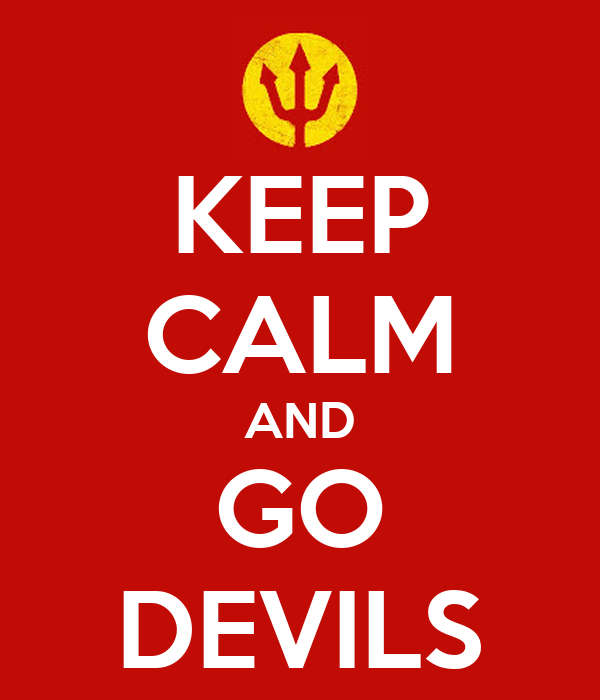KEEP CALM AND GO DEVILS