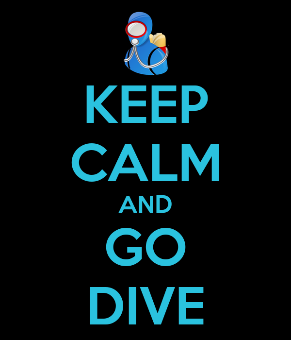 KEEP CALM AND GO DIVE