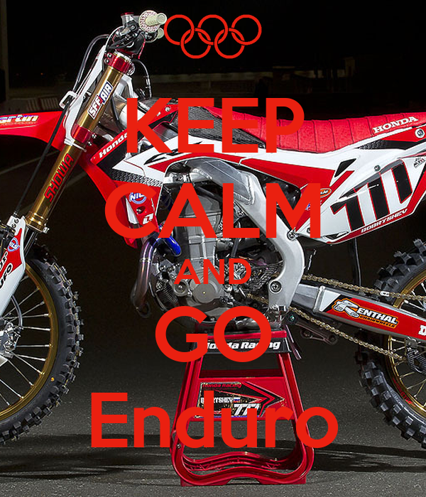 KEEP CALM AND GO Enduro