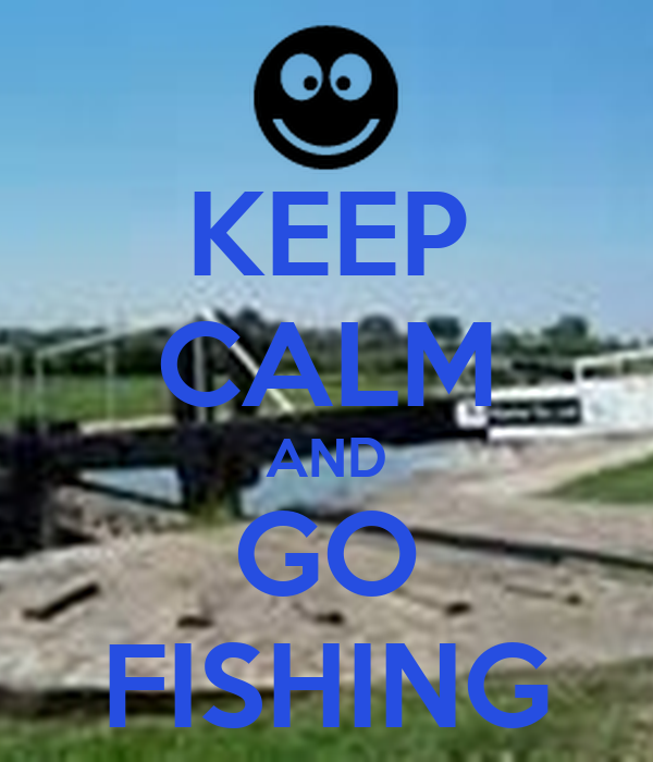 Keep calm and go fishing poster elsiemallett keep calm for Go go fishing