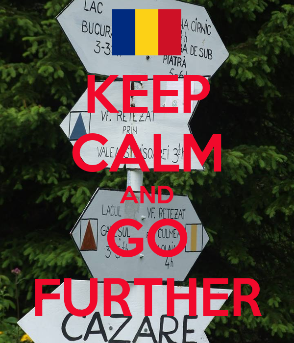 KEEP CALM AND GO FURTHER