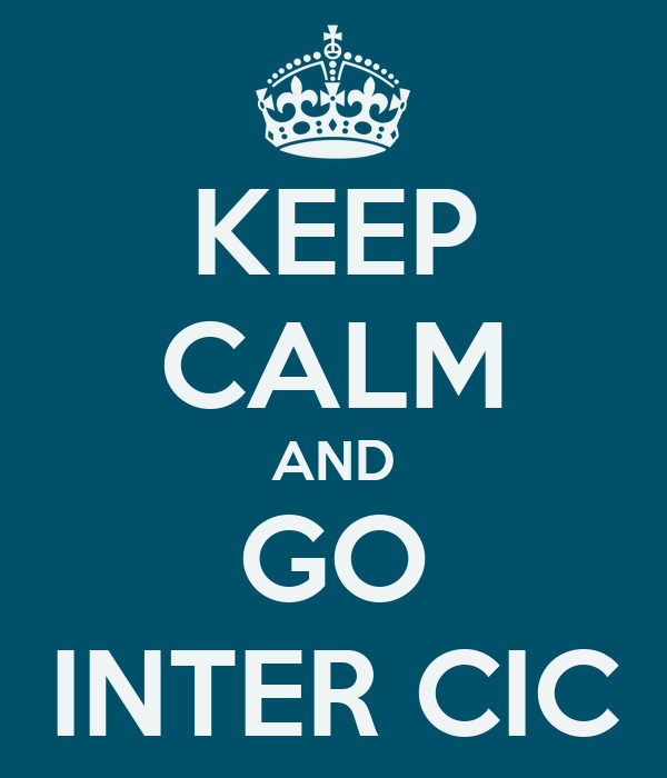 KEEP CALM AND GO INTER CIC
