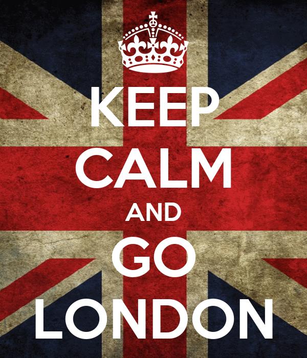 KEEP CALM AND GO LONDON