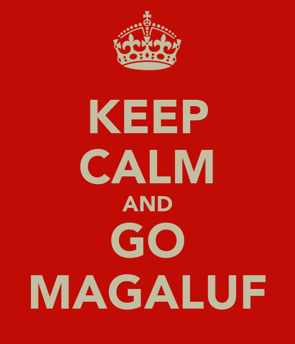 KEEP CALM AND GO MAGALUF