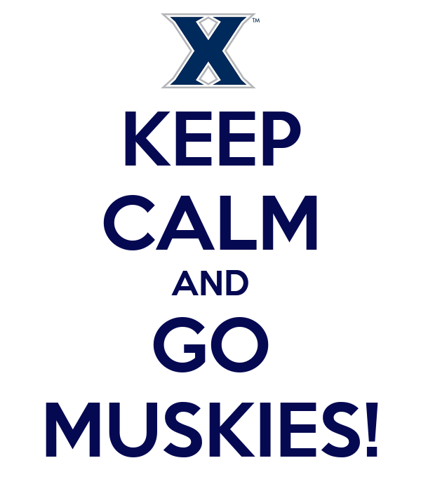KEEP CALM AND GO MUSKIES!