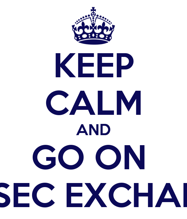 KEEP CALM AND GO ON  AIESEC EXCHANGE