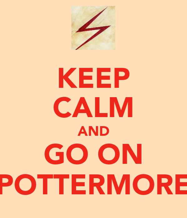 KEEP CALM AND GO ON POTTERMORE