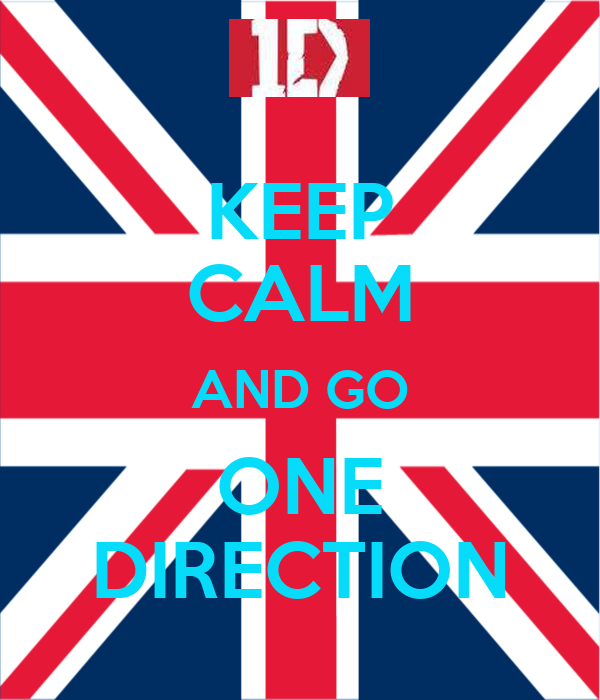KEEP CALM AND GO ONE DIRECTION