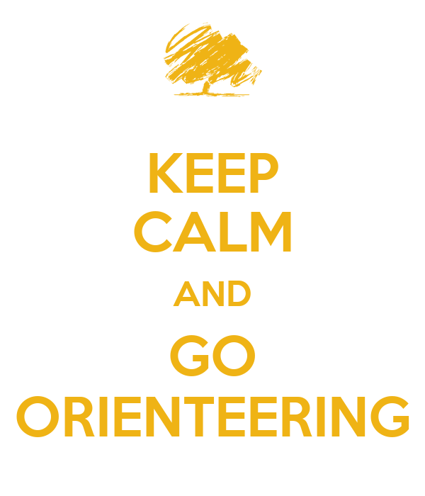 KEEP CALM AND GO ORIENTEERING