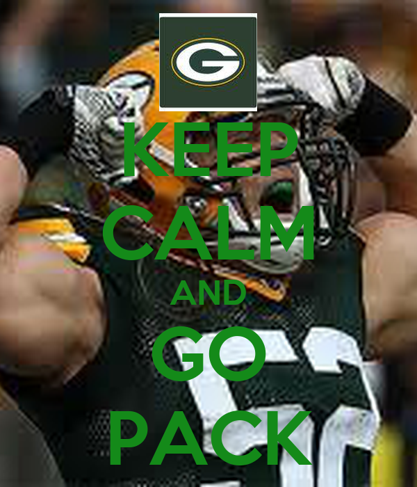 KEEP CALM AND GO PACK