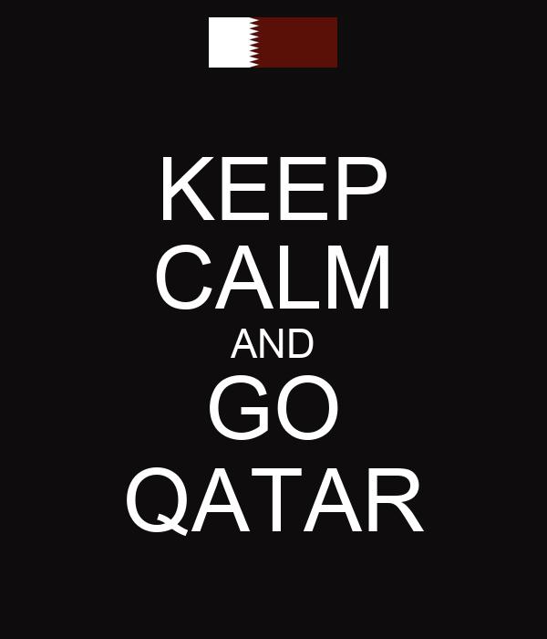 KEEP CALM AND GO QATAR