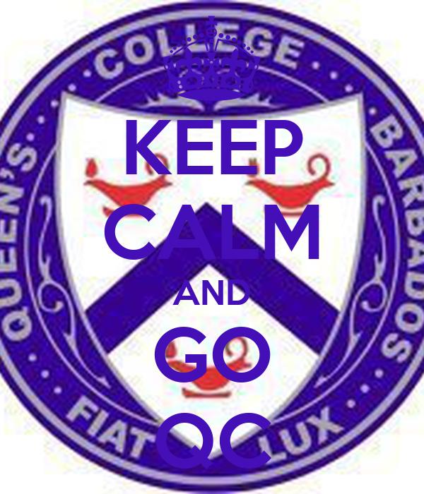 KEEP CALM AND GO QC