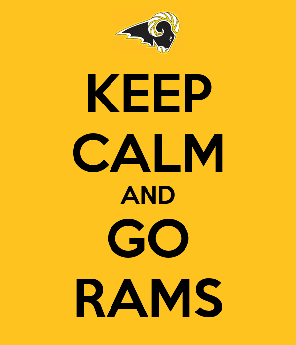KEEP CALM AND GO RAMS