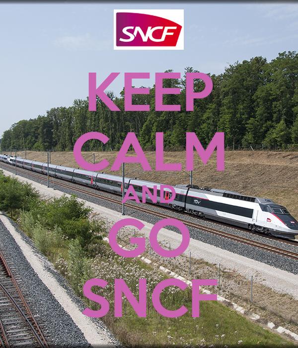 KEEP CALM AND GO SNCF