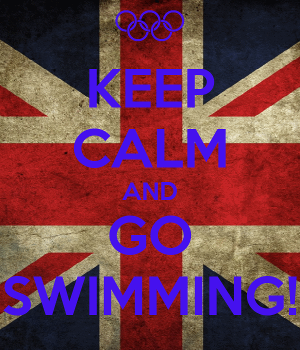 KEEP CALM AND GO SWIMMING!