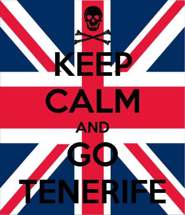 KEEP CALM AND GO TENERIFE