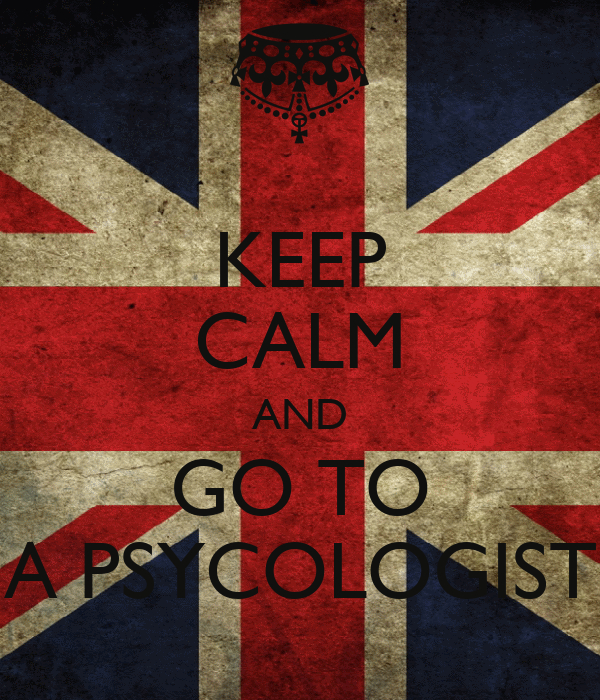 KEEP CALM AND GO TO A PSYCOLOGIST