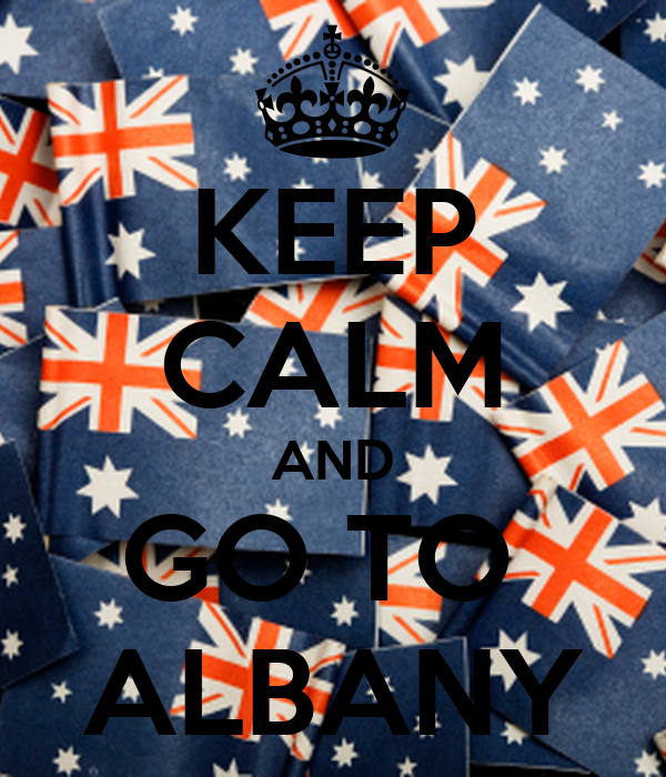 KEEP CALM AND GO TO  ALBANY