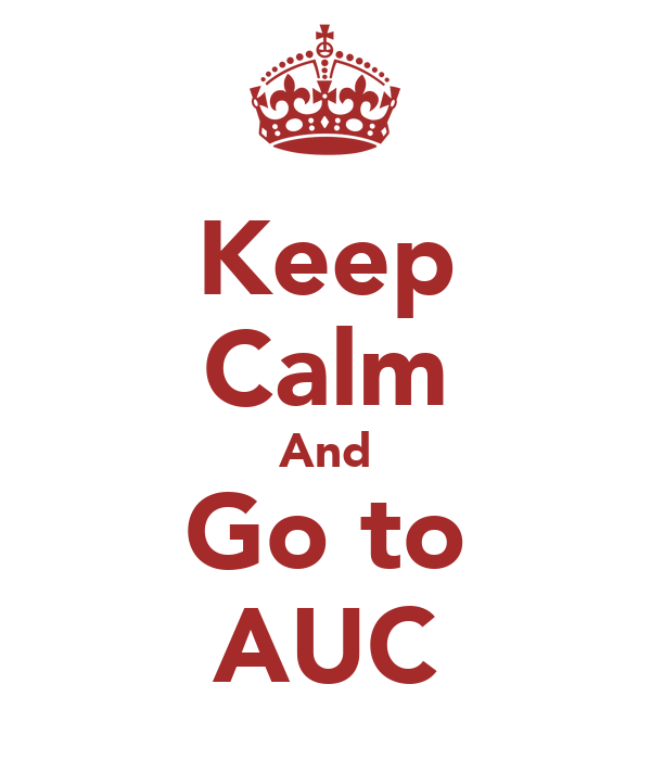 Keep Calm And Go to AUC